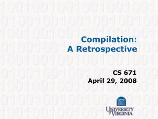 Compilation:  A Retrospective