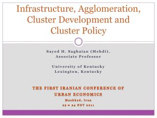 Infrastructure, Agglomeration, Cluster Development and Cluster Policy