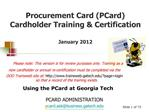 Procurement Card PCard Cardholder Training  Certification  January 2012