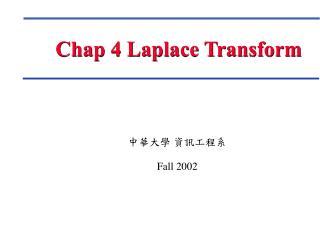 Chap 4 Laplace Transform