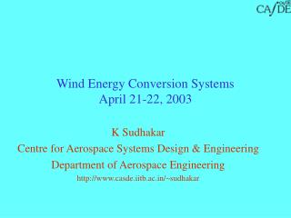 Wind Energy Conversion Systems April 21-22, 2003