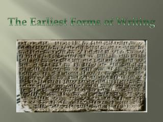 The Earliest Forms of Writing