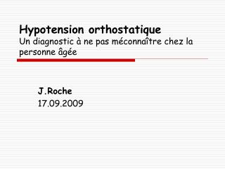 Hypotension orthostatique Un diagnostic   ne pas m conna tre chez la personne  g e