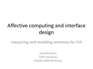 Affective computing and interface design