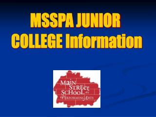 MSSPA JUNIOR COLLEGE Information Naviance