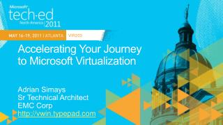 Accelerating Your Journey  to Microsoft Virtualization