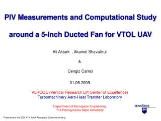 PIV Measurements and Computational Study   around a 5-Inch Ducted Fan for VTOL UAV