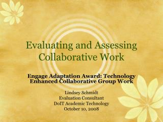 Evaluating and Assessing Collaborative Work