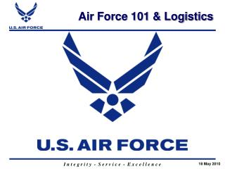 Air Force 101  Logistics