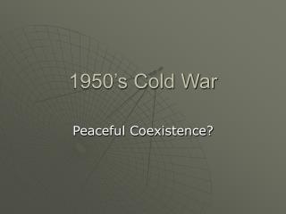 1950 s Cold War