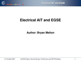 Electrical AIT and EGSE