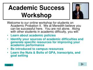 Academic Success Workshop Welcome to our online workshop for ...
