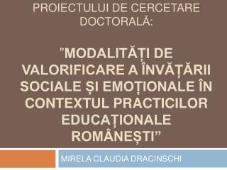 Repere metodologice ale proiectului de cercetare doctorala:    Modalitai de valorificare a  nvaarii sociale i emoionale