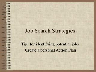Job Search Strategies PPT