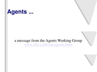 Agents ...