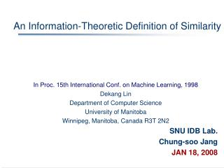 An Information-Theoretic Definition of Similarity