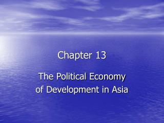 The Political Economy  of Development in Asia