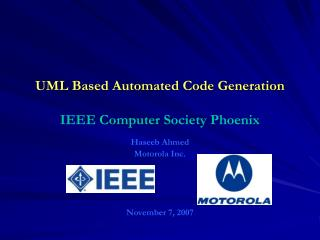 UML Based Automated Code Generation  IEEE Computer Society Phoenix