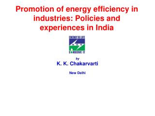 Promotion of energy efficiency in industries: Policies and experiences in India