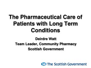 The Pharmaceutical Care of Patients with Long Term Conditions
