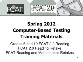 Spring 2012 Computer-Based Testing Training Materials