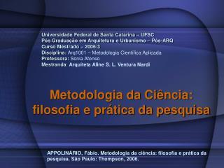 Universidade Federal de Santa Catarina   UFSC  P s Gradua  o em Arquitetura e Urbanismo   P s-ARQ  Curso Mestrado   2006
