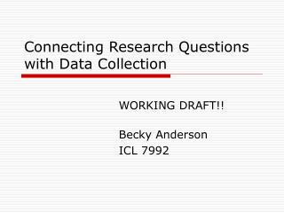 Connecting Research Questions with Data Collection