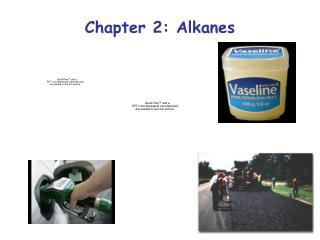 Chapter 2: Alkanes