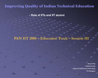 Improving Quality of Indian Technical Education