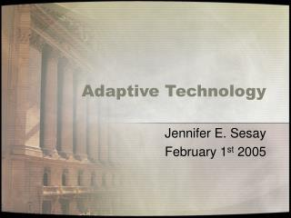 Adaptive Technology