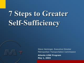 7 Steps to Greater  Self-Sufficiency