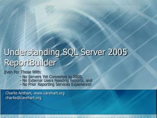 Understanding SQL Server 2005 ReportBuilder