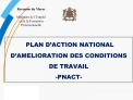 PLAN D ACTION NATIONAL D AMELIORATION DES CONDITIONS DE TRAVAIL -PNACT-
