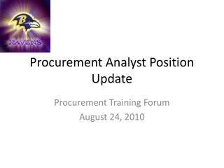 Procurement Analyst Position Update
