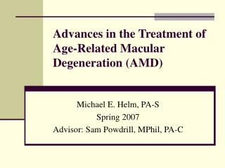 Advances in the Treatment of Age-Related Macular Degeneration AMD