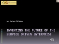 Inventing the future of the Service Driven Enterprise v1