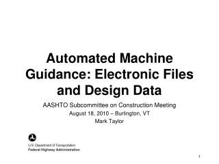 Automated Machine Guidance: Electronic Files and Design Data
