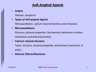 MEDC 604 Anti-anginals