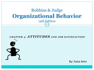 organizational behavior 13th edition robbins and judge Robbins & judge organizational behavior 13th edition chapter 2: foundations of individual behavior student study slideshow bob stretch southwestern college.