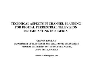 TECHNICAL ASPECTS IN CHANNEL PLANNING FOR DIGITAL TERRESTRIAL TELEVISION BROADCASTING IN NIGERIA
