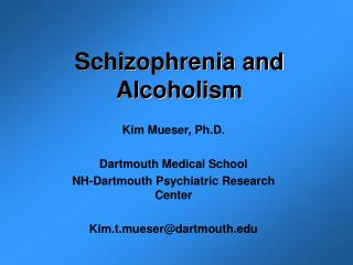 Schizophrenia and Alcoholism
