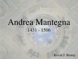 Andrea Mantegna 1431 - 1506