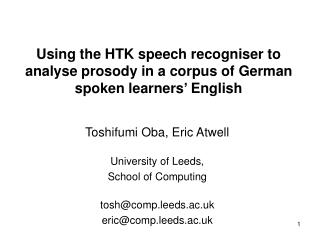 Using the HTK speech recogniser to analyse prosody in a corpus of German spoken learners  English