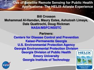 Use of Satellite Remote Sensing for Public Health Applications: The HELIX-Atlanta Experience