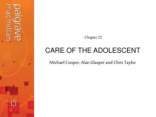 CARE OF THE ADOLESCENT