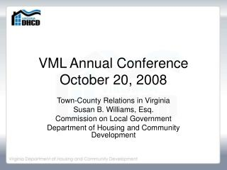 VML Annual Conference October 20, 2008