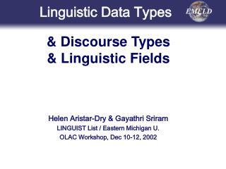 Helen Aristar-Dry  Gayathri Sriram LINGUIST List