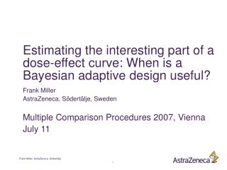 Estimating the interesting part of a dose-effect curve: When is a Bayesian adaptive design useful