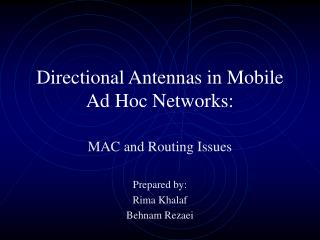 Directional Antennas in Mobile Ad Hoc Networks: