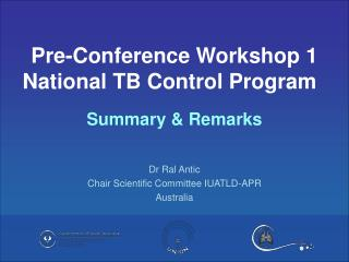 Dr Ral Antic Chair Scientific Committee IUATLD-APR Australia